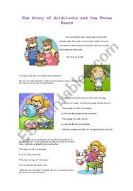 Goldilocks - ESL Worksheet By Etimax 3d Printed Goldilocks And The Three Bears 8 Steps Izzie Mac Me And The Story Elements Retelling Worksheets Pack Drawing At Patingvalleycom Explore Jen Merckling Story Of Goldilocks Three Bears Pdf Esl Worksheet By Repetitor Dramatic Play Clipart Free Download Best Read Aloud Short Book Video Stories Online Kindergarten Preschool