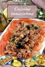 de cuisine tunisienne cuisine tunisienne rachida amhaouche livre
