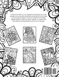 Amazon Roots Of The Wild Coloring Book 9780996847919 Jeanette Wummel Books