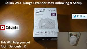 belkin n300 range extender setup belkin wi fi range extender max unboxing setup