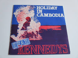 100 Police Truck Dead Kennedys Popsikecom Holiday In Cambodia Vinyl