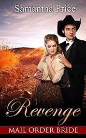 Mail Order Bride Revenge Western Brides Book 3 By Price