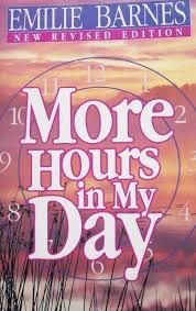 More Hours In My Day: Emilie Barnes: 9780890813553: Amazon.com: Books The Spirit Of Loveliness By Emilie Barnes 1992 Hardcover Ebay Good Manners For Todays Kids Teaching Your Child The Right Best 25 And Ideas On Pinterest Noble Books Heart Celebrating Joy Being A Woman More Hours In My Day Proven Ways To Organize Home Book Sue Your Bible Art Journaling Study Or Event 1arthouse 76 Best Daily Devotional Books Images A Little Book Courtesy Kindness Young Ladies Princess Making Royal Guide Becoming Girl 038 O Hollow World Martha Wells