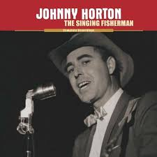 Sink The Bismarck Johnny Horton by Johnny Horton The Singing Fisherman The Complete Recordings 9
