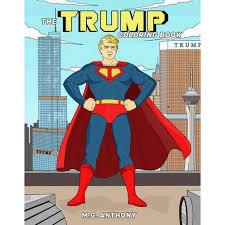 The Trump Adult Coloring Book