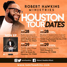 100 Robert Hawkins Ministries Houston Tour Dates Gospel Clipboard