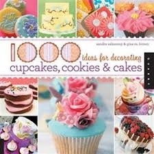 1000 Ideas For Decorating Cupcakes Cookies Cakes By Sandra Salamony