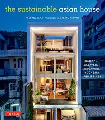 100 Thailand House Designs The Sustainable Asian Malaysia Singapore