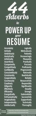 44 Adverbs To POWER UP Your Resume, How Many Of These Are On ... 28 Adverb Of Manner Worksheets Grammar Worksheets Gt Good Action Verbs Colonarsd7org Resumeletter Writing Verb For Rumes Pdf The Problems Of Adverbs In Zulu Chapter 8 Writing Basics What Makes A Good Stence 44 Adverbs To Powerup Your Resume Tips Semicolons And Conjunctive Lesson Practice Games Anglais 2 Rsum Hesso Studocu Kinds Discourse Clausal Syntax Old Middle