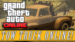 GTA 5: ONLINE | FREE TOW TRUCK!