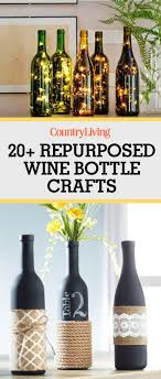 Save These Ideas Repurposed Wine Bottle Craft