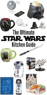 the ultimate wars kitchen guide starwars