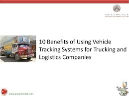 100 Truck Tracking System 10 Benefits Of GPS Vehicle For The Ing Fleets