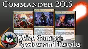 Premade Commander Decks 2015 by Izzet Seize Commander 2015 Deck Tech And Upgrades