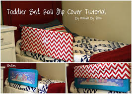 Toddler Bed Rails Target by Toddler Bed Rail Slip Cover Tutorial By Designs By Sessa Designs