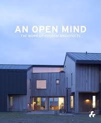 100 Hudson Architects An Open Mind The Work Of Blundell Jones Peter