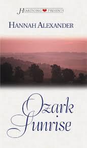 Ozark Sunrise Heartsong Presents 337 By Hannah Alexander