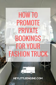 How To Promote Private Event Bookings For Your Fashion Truck ...