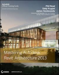 Here Is A Link To Download The 2013 Edition Of Files Wiley Mastering Autodesk Revit Architecture
