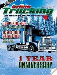 Latino Trucking By Creative Minds - Issuu Trucking Companies Home Fleet Cure Conway Rest Area I44 In Missouri Pt 1 More I40 Traffic Part 3 I5 California Maxwell 10 Salinas Companies Named Wrongful Death Lawsuit Pak Cargo Truck Driver Simulator Game Pk To Jk Amazing 3d Game 2015 Transportation Buyers Guide By Annexnewcom Lp Issuu Barstow 8