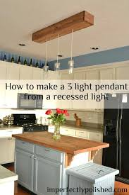 can light to pendant adapter kitchen pendant lights how to change