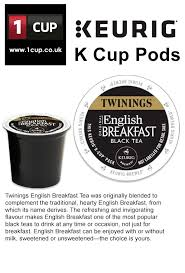 Twinings English Breakfast Tea K Cups Unique Keurig Cup Pods
