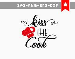 Kiss The Cook Svg File Funny Kitchen Signs Cut Files Wood Sayings