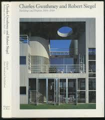 100 Charles Gwathmey 9780064332859 And Robert Siegel Buildings And