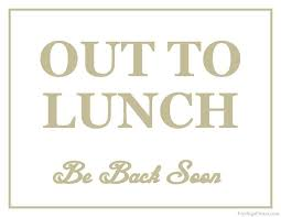 Printable Out To Lunch Sign