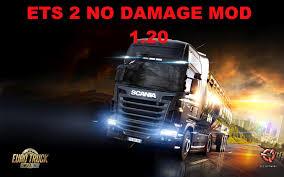 NO DAMAGE MOD 1.20.X | ETS2 Mods | Euro Truck Simulator 2 Mods ...
