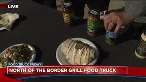 Food Truck Friday: North Of The Border Grill | FOX31 Denver Border Grill Truck Menu For Dtown Los Restaurants Executionists Web Design Development Kogi Korean Bbq Wikipedia Food Frenzy In Angeles Market Gypsy Sweetwater Taverns Chicken Wings Go Mobile With The Launch Of A Borderline Okay At The Unvegan Brick And Mortar Pop Up How Bout A La Inspiration Pinterest Truck She Thought Photo Essay Flea Dodger Stadium Kogis Lax Lonchero Transformed Into Overnight Coolest Food Trucks America Worldation