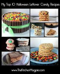 Donate Leftover Halloween Candy by Leftover Halloween Candy Recipes The Kitchen Magpie