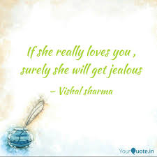 If She Really Loves You Quotes Writings By Vishal Sharma