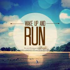 Running Motivational Quotes Tumblr Amazing Wake Up And Run S For