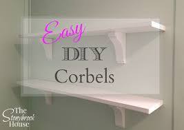 easy diy corbels aka shelf brackets only nicer the