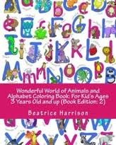 Wonderful World Of Animals And Alphabet Coloring Book For Kids Ages 3 Years Old