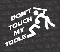 Don't Touch My Tools Vinyl Decal Jdm Sticker Illest Car Window ... Mountain Off Road Door Body Vehicle Decal Sticker Car Truck Rv Second Adment American Flag Vinyl Window For Cars Etsy Amazoncom Boy Peeing Custom Cartoon Decal Vinyl Removable Cheap Scrapbook Stickers This Grandma Is Fabulous Tgif Cup The Bug Guys Jh Design Unlimited How To Easily Remove Decals And Nissan Gtr R32 Wolverine Face Window X Pee On 41 Photos Wraps 3936 Holland Blvd Vistaprint Yee Windshield 36 Granger Smith Store