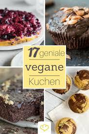vegane kuchen 25 pflanzliche backideen vegan backen