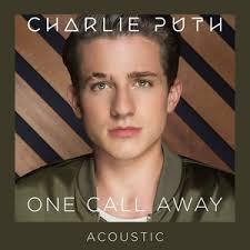 Charlie Puth One Call Away1