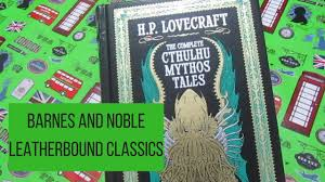 THE COMPLETE CTHULHU MYTHOS TALES - H.P. LOVECRAFT FROM BARNES AND ... Fifty2 The Mpb Project Barnes Noble Classics My Private Brand Pursuing The White Whale July 2015 59 Best Books Images On Pinterest Classic Books Leatherbound Classics Read Bloody Book Rainbow Peter Pan Wizard Of Oz Black Beauty Signing Ardens Day And Juicebox Podcast Leatherbound Childrens Youtube Stephen King Jon Contino Alices Adventures In Woerland Through Looking Glass Best Quotes For Adults Readers Digest Easton Press Collectors Divine Comedy Dante Gustave Dor Henry Wadsworth Longfellow