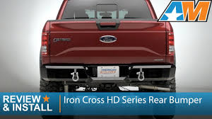 2015-2016 F-150 Iron Cross HD Series Rear Bumper Review & Install ...