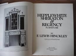 100 Regency House Furniture Hepplewhite Sheraton By F Lewis Hinckley The