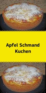 apfel schmand kuchen cake recipes easy easy cake
