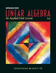 Introductory Linear Algebra An Applied First Course By Bernard Kolman