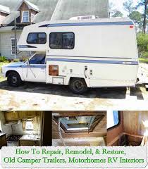 How To Repair Remodel Restore Old Camper Trailers Motorhomes RV Interiors
