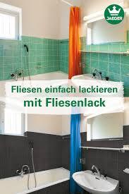fliesen einfach lackieren fliesenlack badezimmer