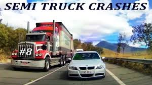 100 Why Is It Called A Semi Truck SEMI TRUCKS CRSHES COMMON CUSES OF TRUCK CCIDENTS OCTOBER