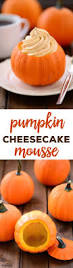 Weight Watchers Pumpkin Mousse Points by Pumpkin Cheesecake Mousse Recipe Mini Pumpkins Pumpkin