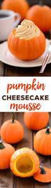 Skinnytaste Pumpkin Pie Cheesecake by Pumpkin Cheesecake Mousse Recipe Mini Pumpkins Pumpkin