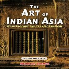 The Art Of Indian Asia 2 VolsIts Mythology And Transformation Volume One Text Two Plates